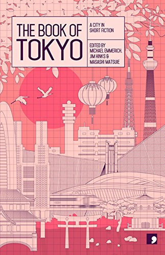 1. The Book of Tokyo A City in Fiction Short