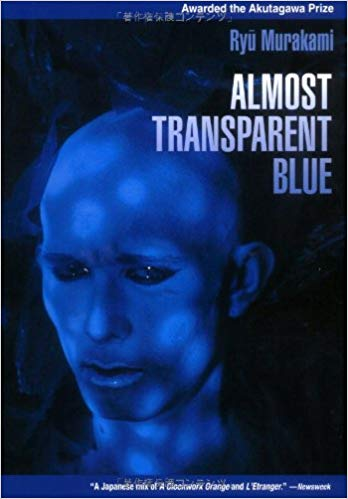 2. Almost Transparent Blue, Ryu Murakami