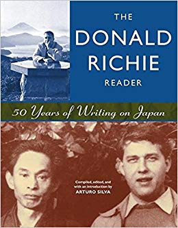 5. The Donald Richie Reader 50 Years of Writing on Japan