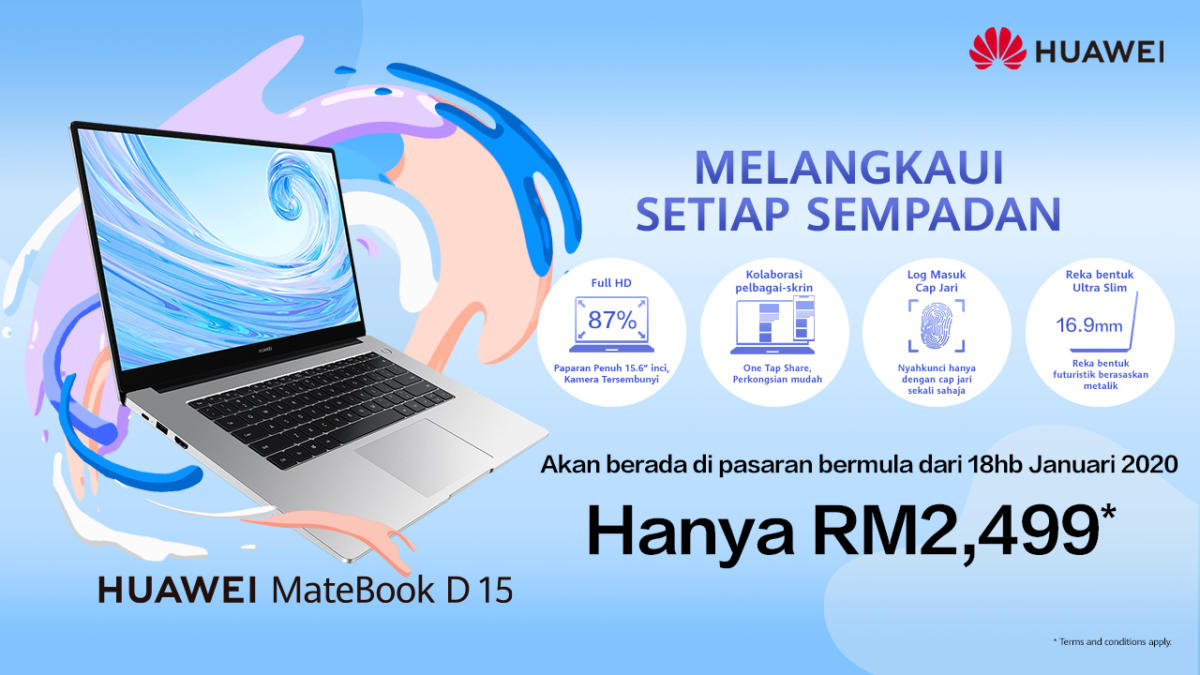 Malaysia Is First Overseas Market to Introduce HUAWEI MateBook D 15 Laptop with An Irresistible Price of RM2,499_2